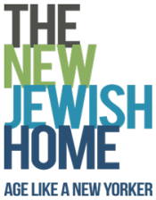 The New Jewish Home - Age Like a New Yorkers